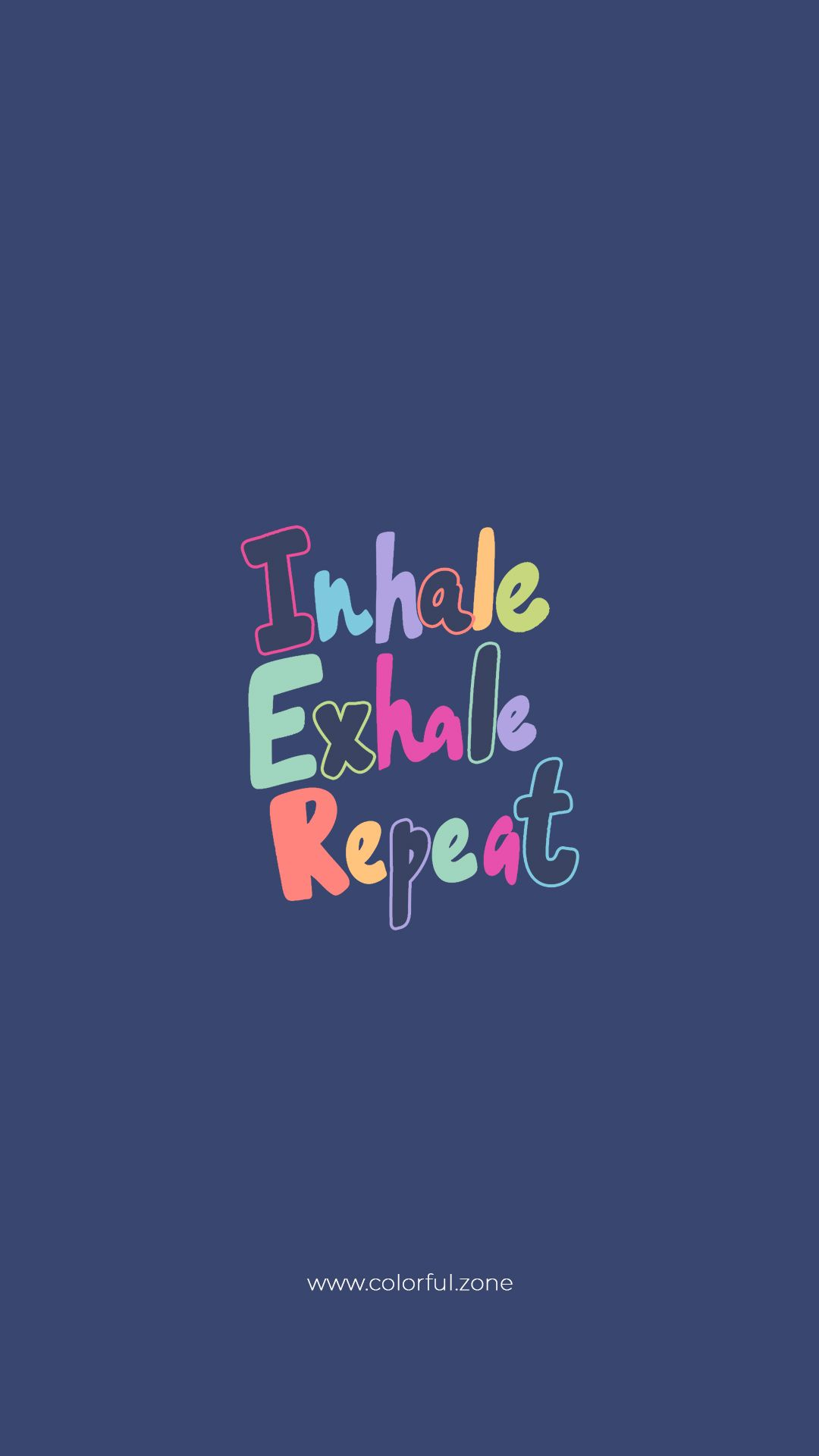 Free Colorful Smartphone Wallpaper - Inhale Exhale