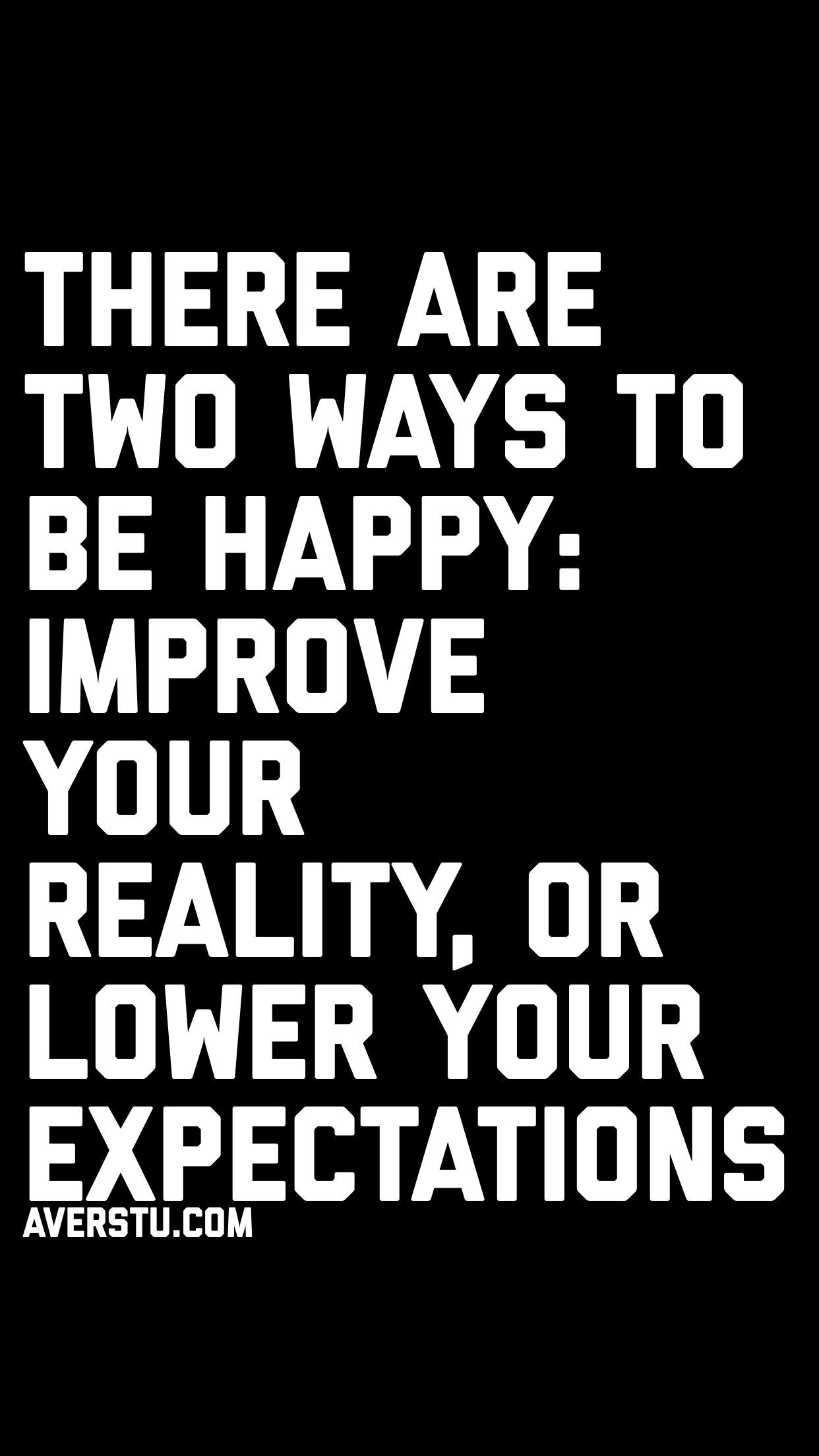 Deterministic View Of Reality Vs Expectations High Expectations Quotes Expectation Quotes Great Expectations Quotes