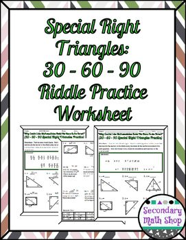 Right Triangles (Special)- 30 60 90 Riddle Practice Worksheet | Math ...