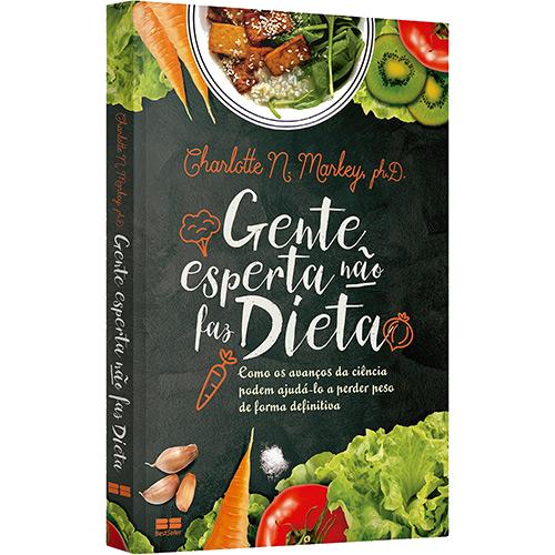 Gente esperta não faz dieta