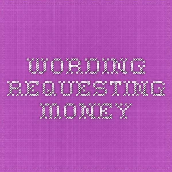 Wording For Money In Lieu Of Wedding Gifts: Wording Requesting Money