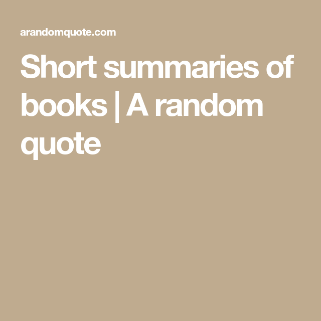 short summaries of books