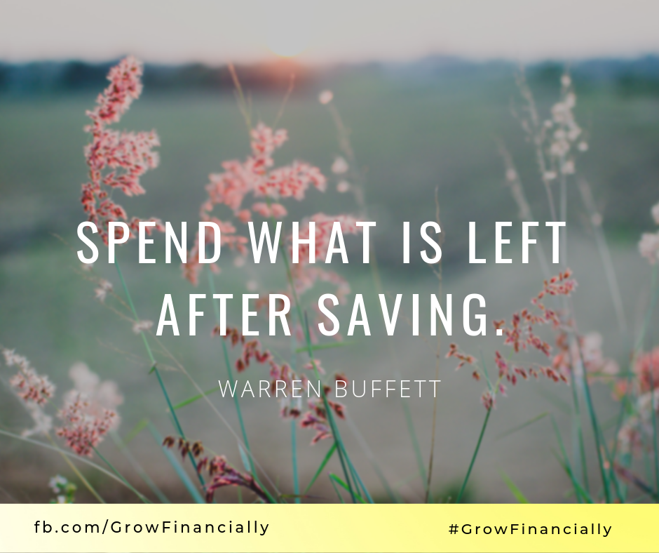 Spend what is left After Saving. #GrowFinancially #Quotes ...