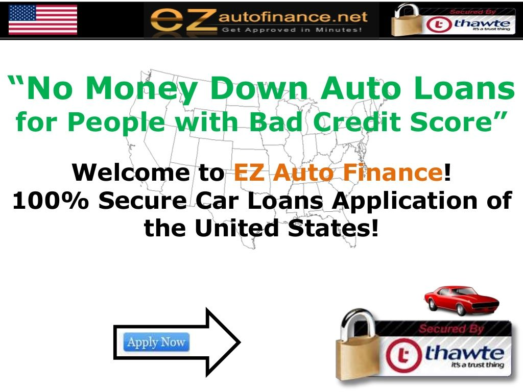 No Money Down Auto Loans For Bad Credit At Https Www