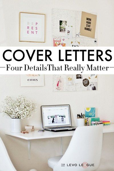 4 Details Hiring Managers Really Look for in Your Cover Letter - really good cover letters