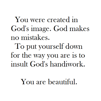 Your Perfect In Gods Eyes And Thats All That Should Matter