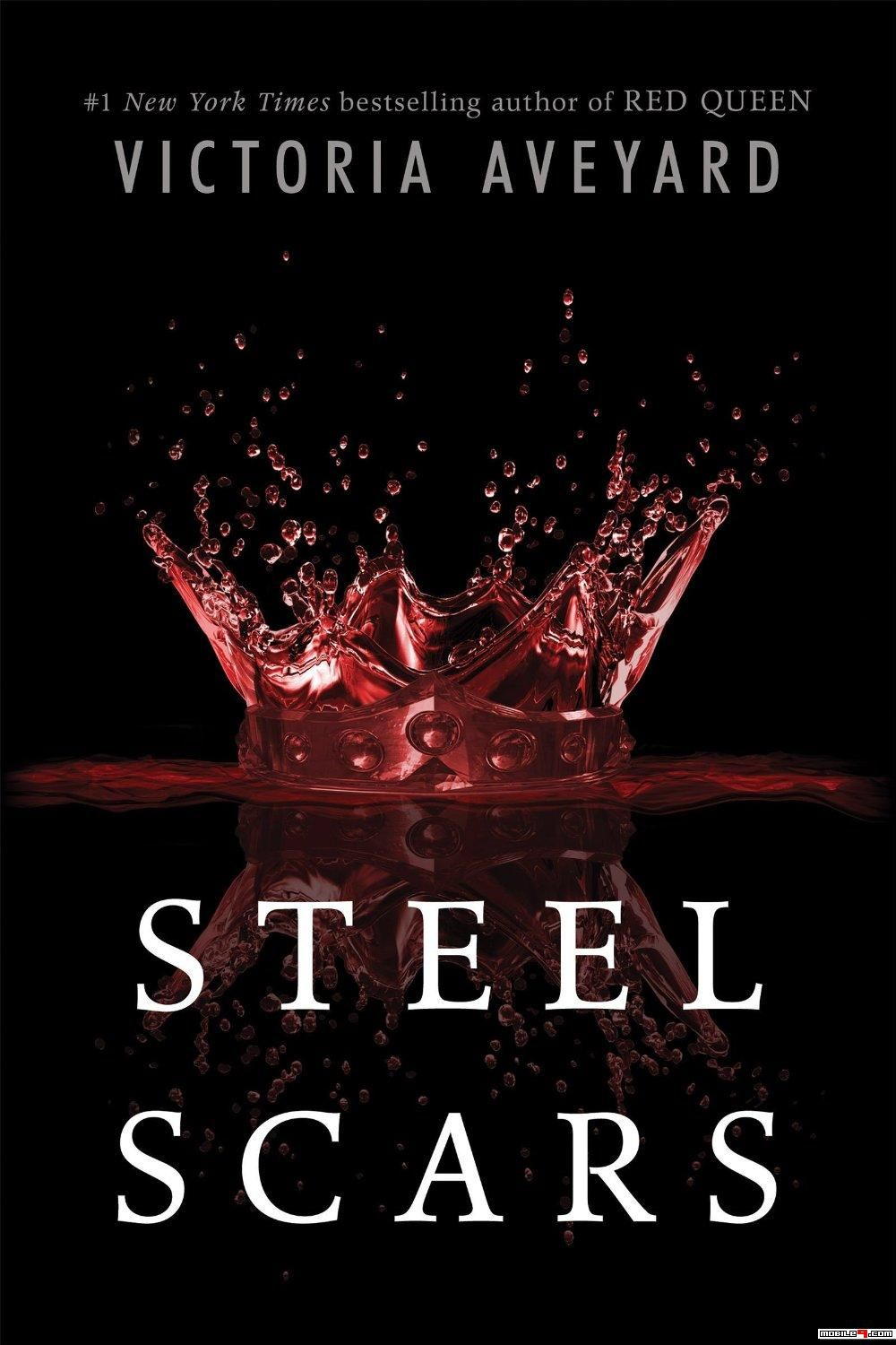 Steel Scars (Red Queen 0 2) - Victoria Aveyard | Free Books