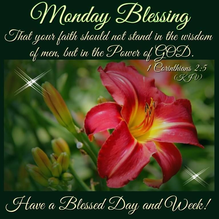 Monday Blessing Have A Blessed Day And Week Monday Monday Quotes Monday Blessings Monday Images Monday B Monday Blessings Have A Blessed Day Monday Greetings