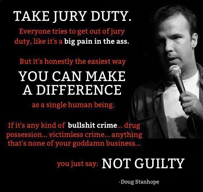 Doug Funny Quotes: Doug Stanhope On JURY NULLIFICATION.