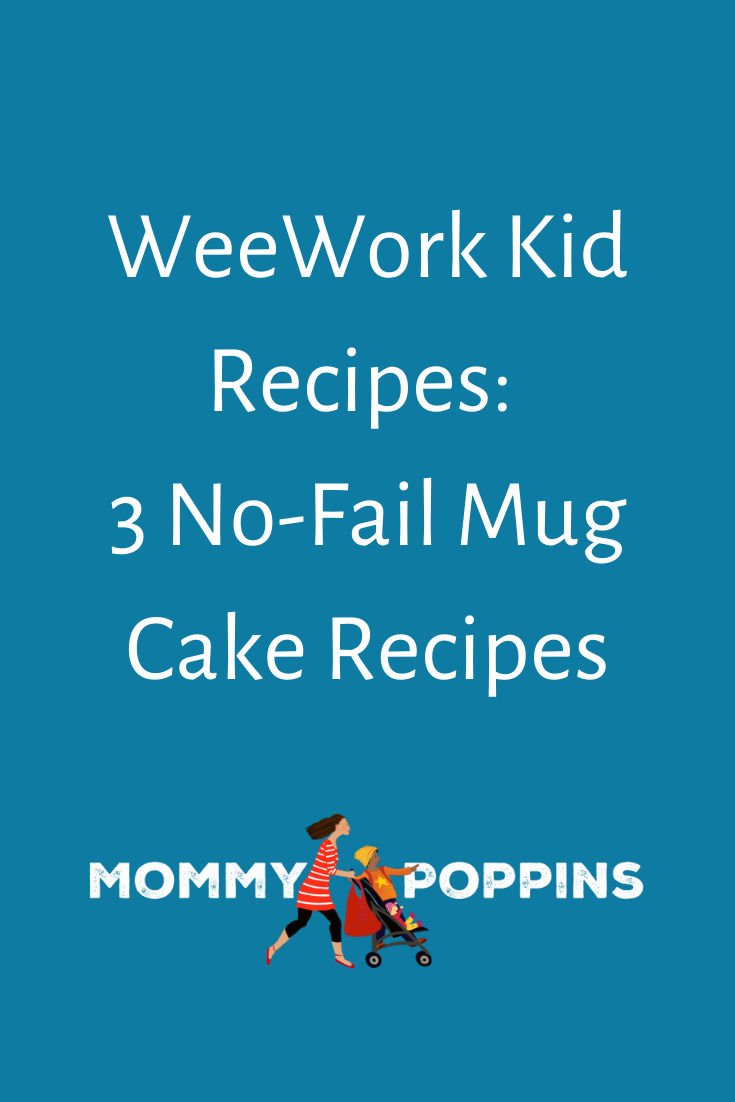 Kid Christmas Eve Events In Nyc 2020 WeeWork Kid Recipes: 3 No Fail Mug Cake Recipes in 2020 | Nyc with
