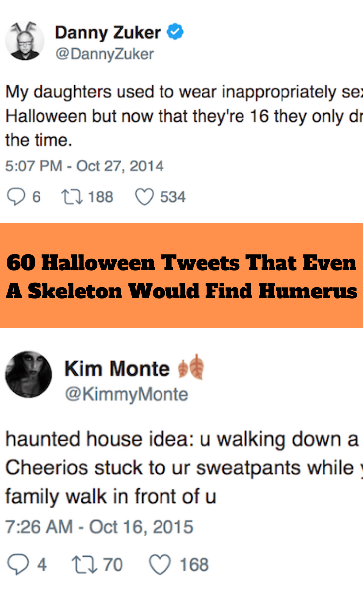 Halloween 2020 Tweet 60 Halloween Tweets That Even A Skeleton Would Find Humerus in