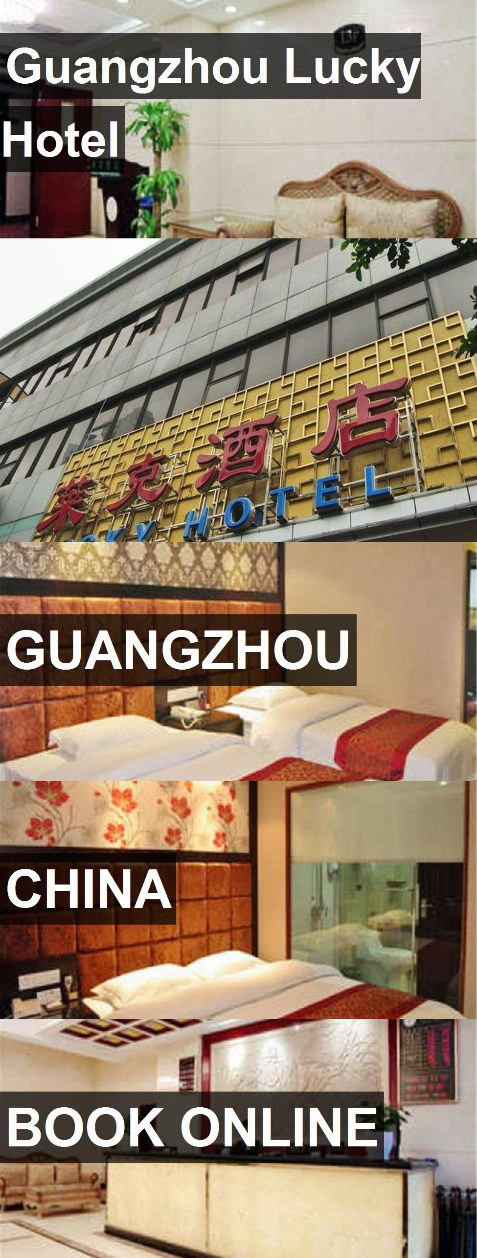 Guangzhou Lucky Hotel in Guangzhou, China. For more