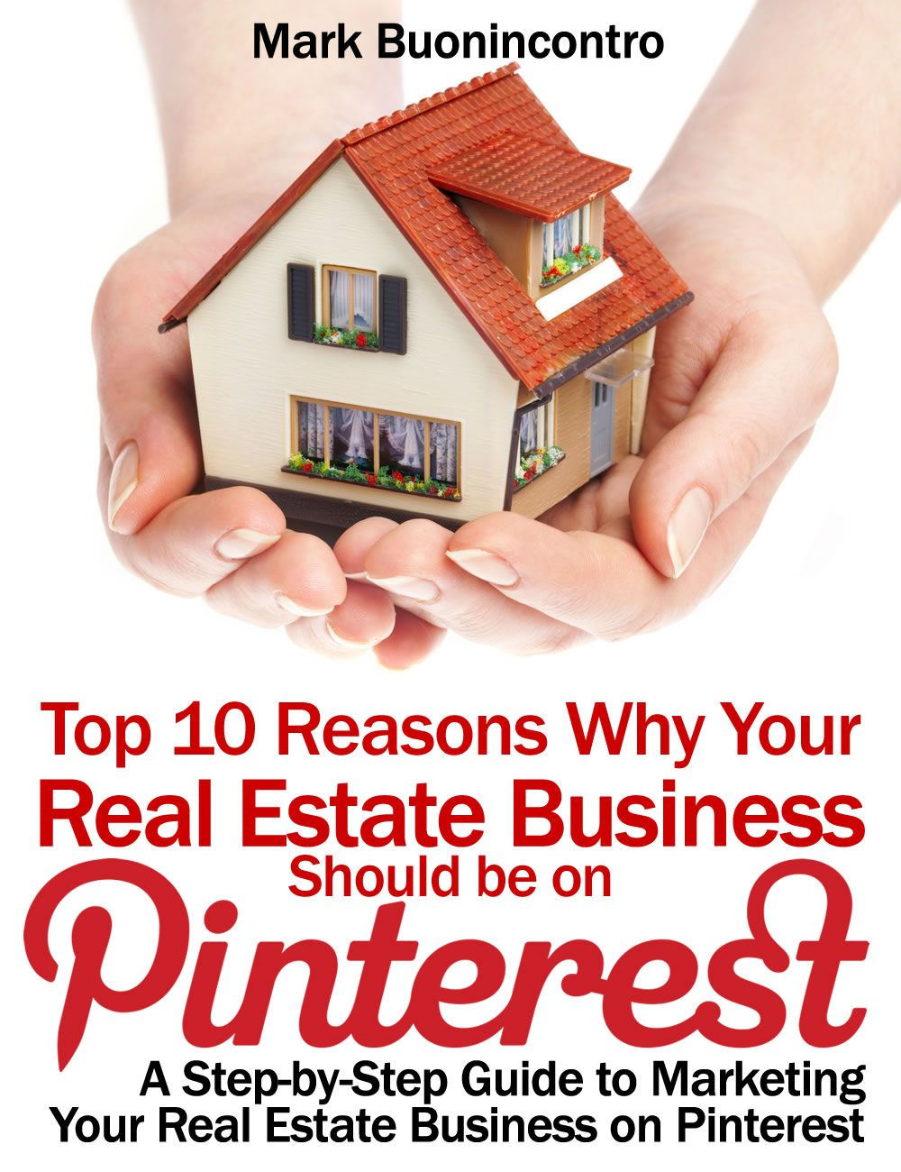 Pinterest Marketing For Real Estate Is A Complete Step By Step