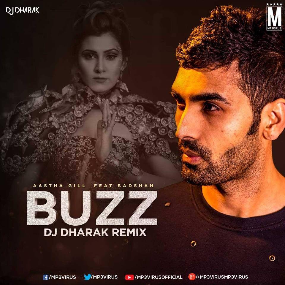 Buzz Remix Aastha Gill Feat Badshah Dj Dharak Remix Dj Dj Remix