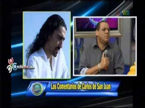 Los Comentarios de Carlos de San Juan en la @SuperRevista @Ramses Paul #Video - Cachicha.com