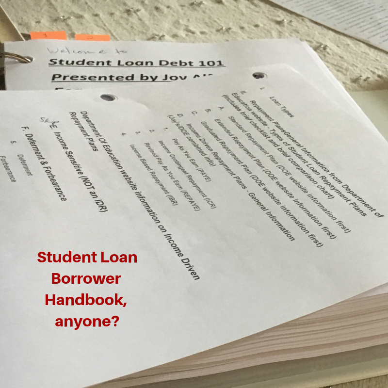 The Fruits Of My Labor This Picture Is My 250 Page Student Loan Handbook It Contains Months Worth Of Researc Money Management Student Loan Debt Student Loans