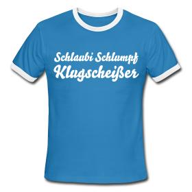 Klugscheißer http://krawallschachtel.spreadshirt.de ...