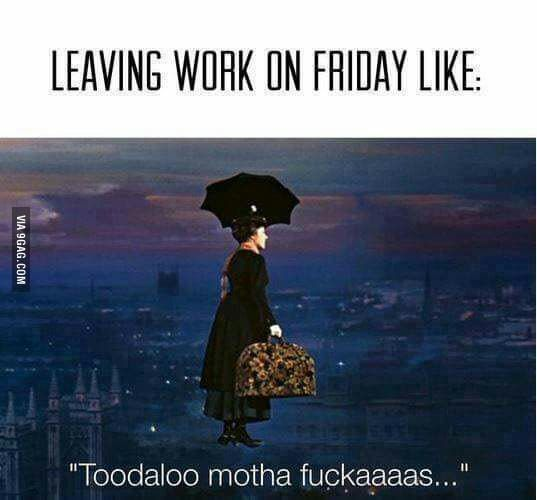 Leaving Work On A Friday Be Like In 2021 Work Humor Funny Friday Memes Leaving Work On Friday