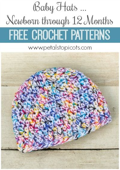 Free Baby Hat Crochet Patterns Newborn Through 12 Months Free