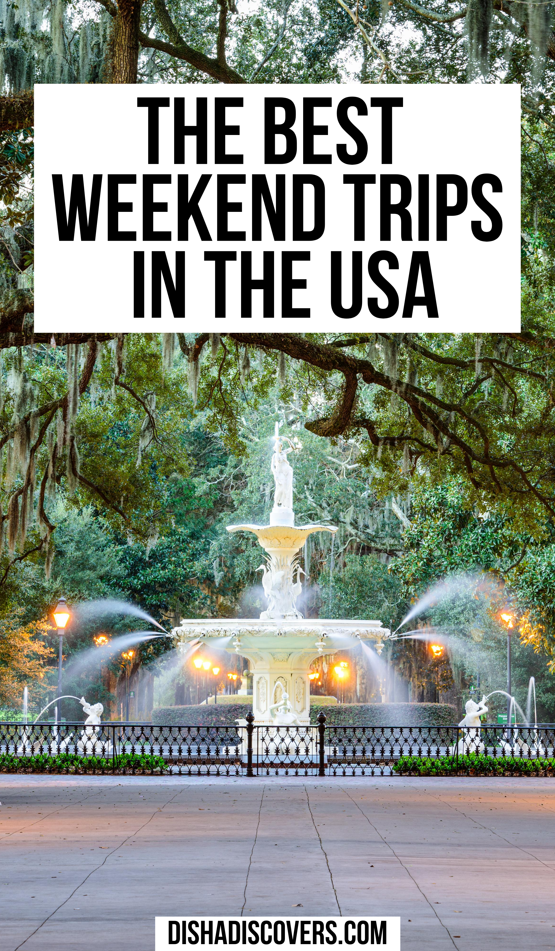 Usa Weekend Trips 16 Amazing Destinations For A Short Getaway In 2020 Short Getaways Travel Usa Usa Travel Guide
