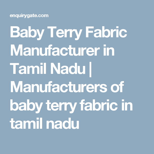 Baby Terry Fabric Manufacturer In Tamil Nadu Manufacturers Of Baby Terry Fabric In Tamil Nadu With Images Outdoor Lounge Set