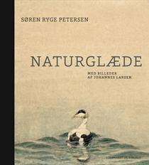 Naturglaede Med Billeder Af Johannes Larsen Af Soren Ryge Petersen Bog Indbundet Kob Bogen Hos Saxo Com Kr 350 Billeder Boger Soer