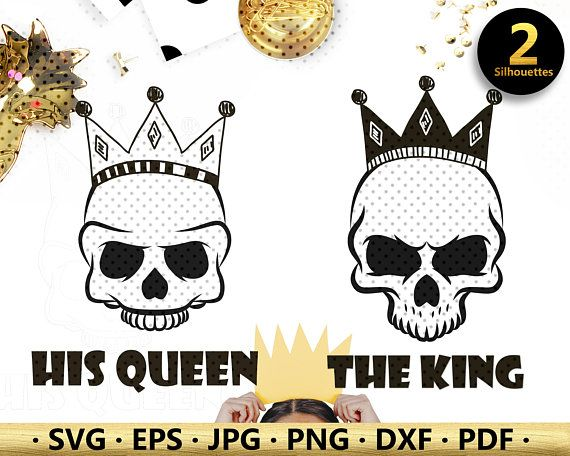 Her King Svg His Queen Svg King And Queen Svg Svg Design: King Queen Crown Svg, Silhouette Vector Clipart, Skull