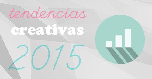 Tendencias creativas 2015 - Creative Trends www.DESIGNLOVER.es