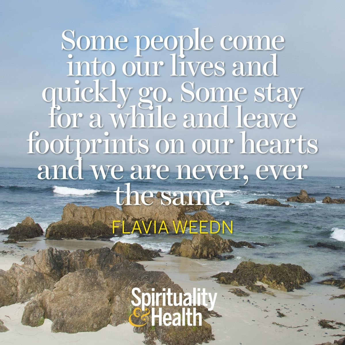 Flavia Weedn on Friendship and Memories Good thoughts
