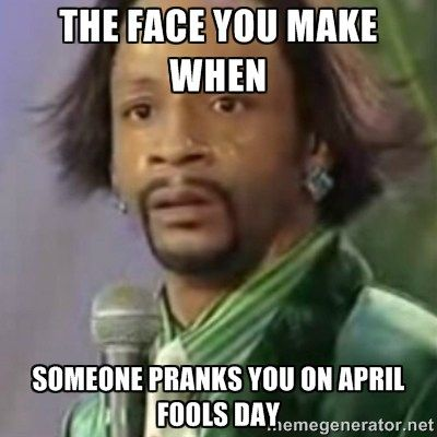 693551011d56c1dcb1b5420b3de8eae0 april fools day memes we've looked into the whole history of april