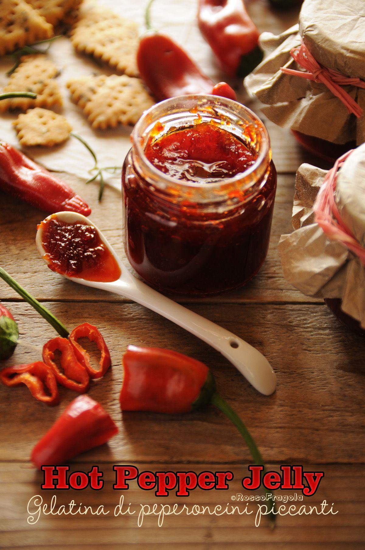Gelatina Di Peperoncini Piccanti Hot Pepper Jelly Conserve