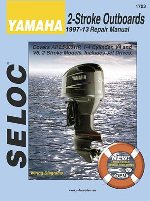 Yamaha Outboard Manuals By Seloc Yamaha Outboards Repair Manuals Repair Manuals Repair Yamaha