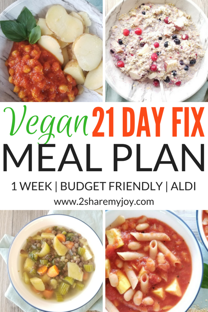 vegan 21 day fix meal plan 1500 to 1800 calories plan B. Budget friendly  and healthy meal plan for weight loss #weightloss #21dayfix #onabudget # vegan # ...