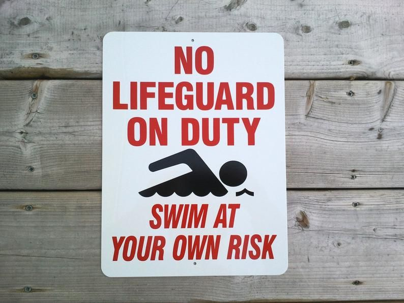 a68f49b872fe No Lifeguard sign swim at your own risk. Swimming pool