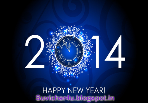 Suvichar For You Happy New Year Greetings Happy New Year 2014 Happy New Year Message