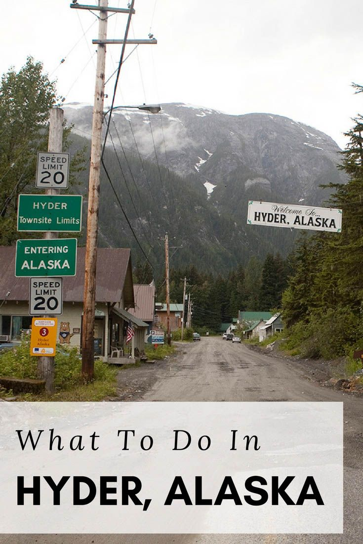 What to Do in Hyder Alaska Welcome