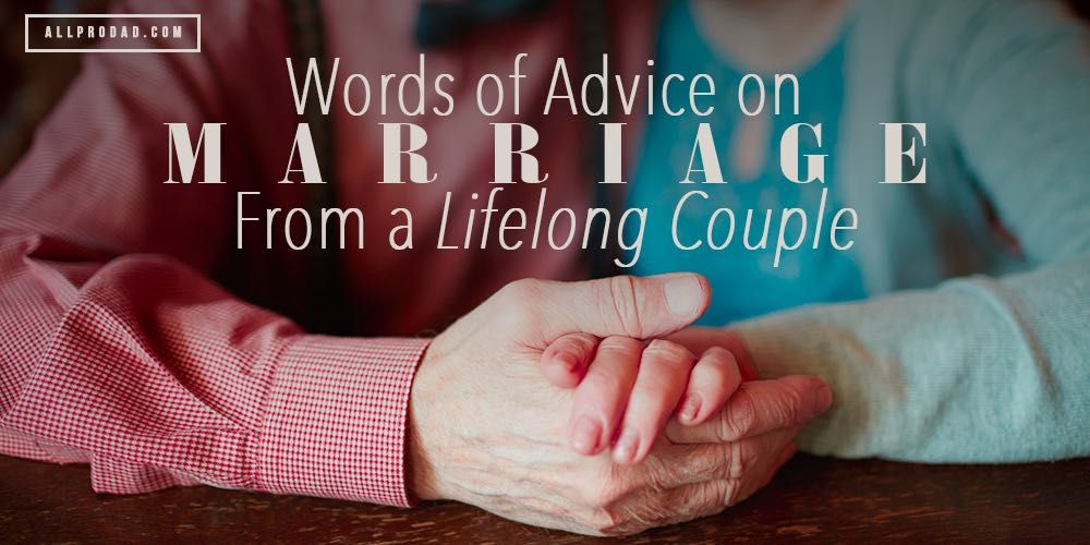 Words of Advice on Marriage from a Lifelong Couple | Advice ...