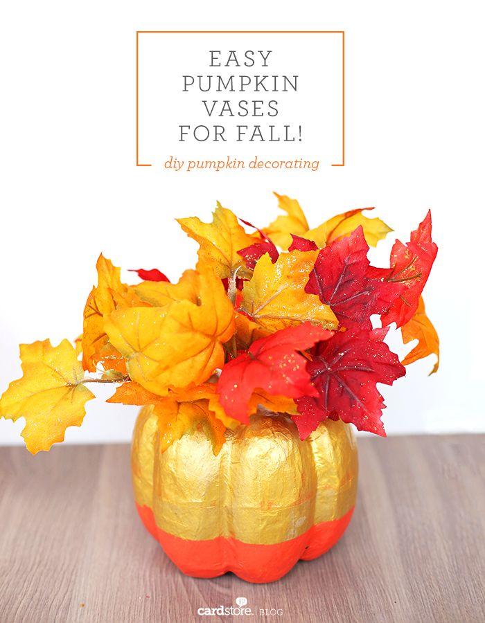Easy Pumpkin Vases For Fall Diy Pumpkin Decorating Fall Crafts