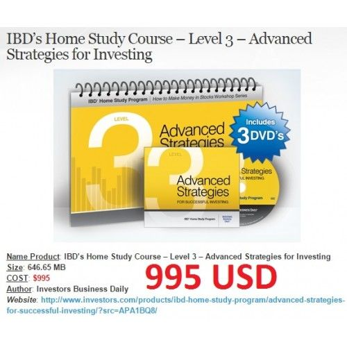 Ibd S Home Study Course Level 3 Advanced Strategies For Investing