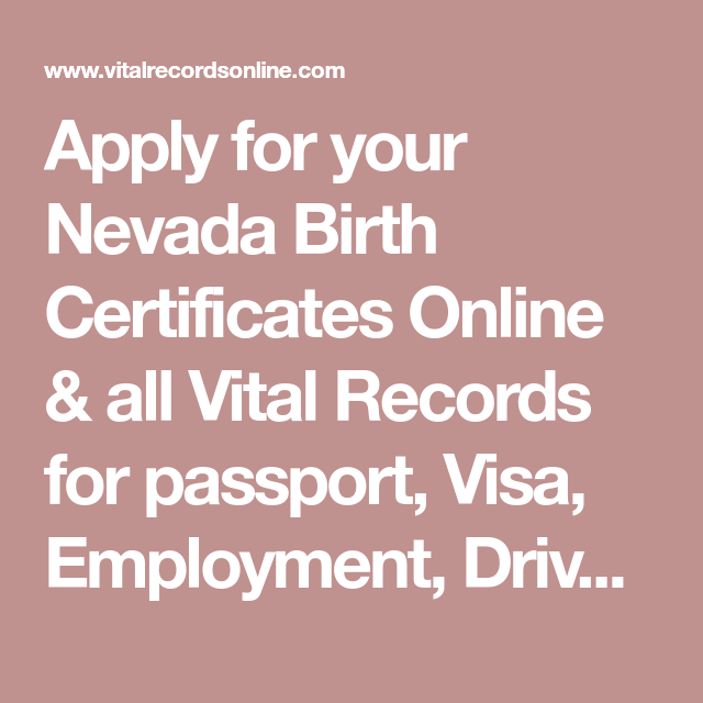 Apply for your Nevada Birth Certificates Online & all Vital