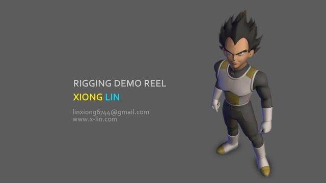 00:03:00 Vegeta Rig. Full Credits(Modeling + Rigging). Pyhon scripted auto rig(Body + Face + UI) 00:57:00 Cyborg Rig. Full Credit(Modeling + Rigging)). 01:17:00 Carry Rig. From my thesis film PLANK. Responsible for all aspect of the character(Modeling, Rigging, Texturing).
