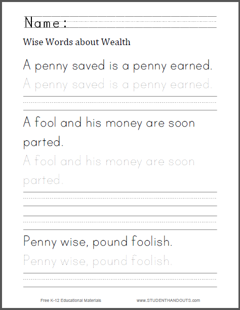 Wise Words About Wealth Print Manuscript Handwriting Practice Worksheets D'Nealian Font Wise Words About Wealth Print Manuscript Handwriting Practice Worksheet For Kids Free To Print (pdf File)