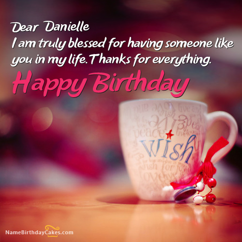 The name [danielle] is generated on Beautiful Birthday