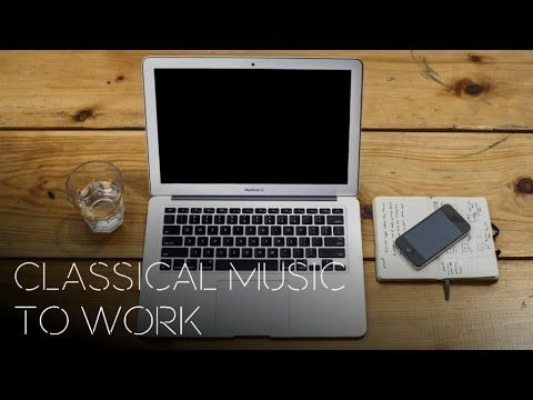 Classical Music to Work - http://music.tronnixx.com/uncategorized/classical-music-to-work/