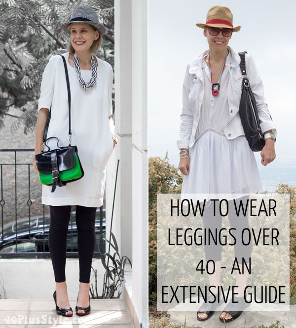 How to wear leggings over 40 | 40plusstyle.com | how to ...