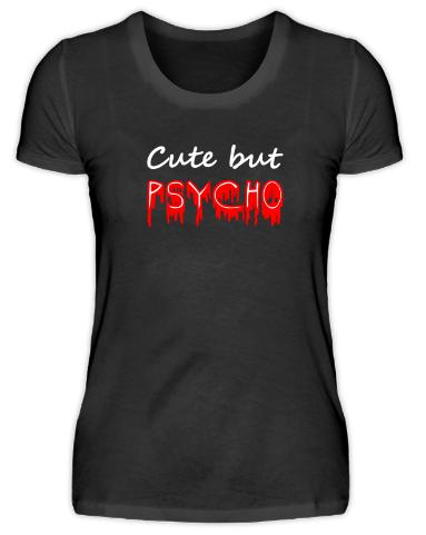 coole t shirt sprüche englisch Cute but psycho Spruch. Von Shirtee. Sprüche, englisch, psycho  coole t shirt sprüche englisch