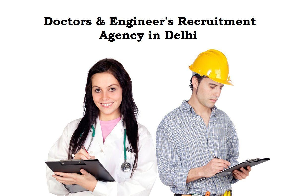 Doctors engineering placement agency in delhi