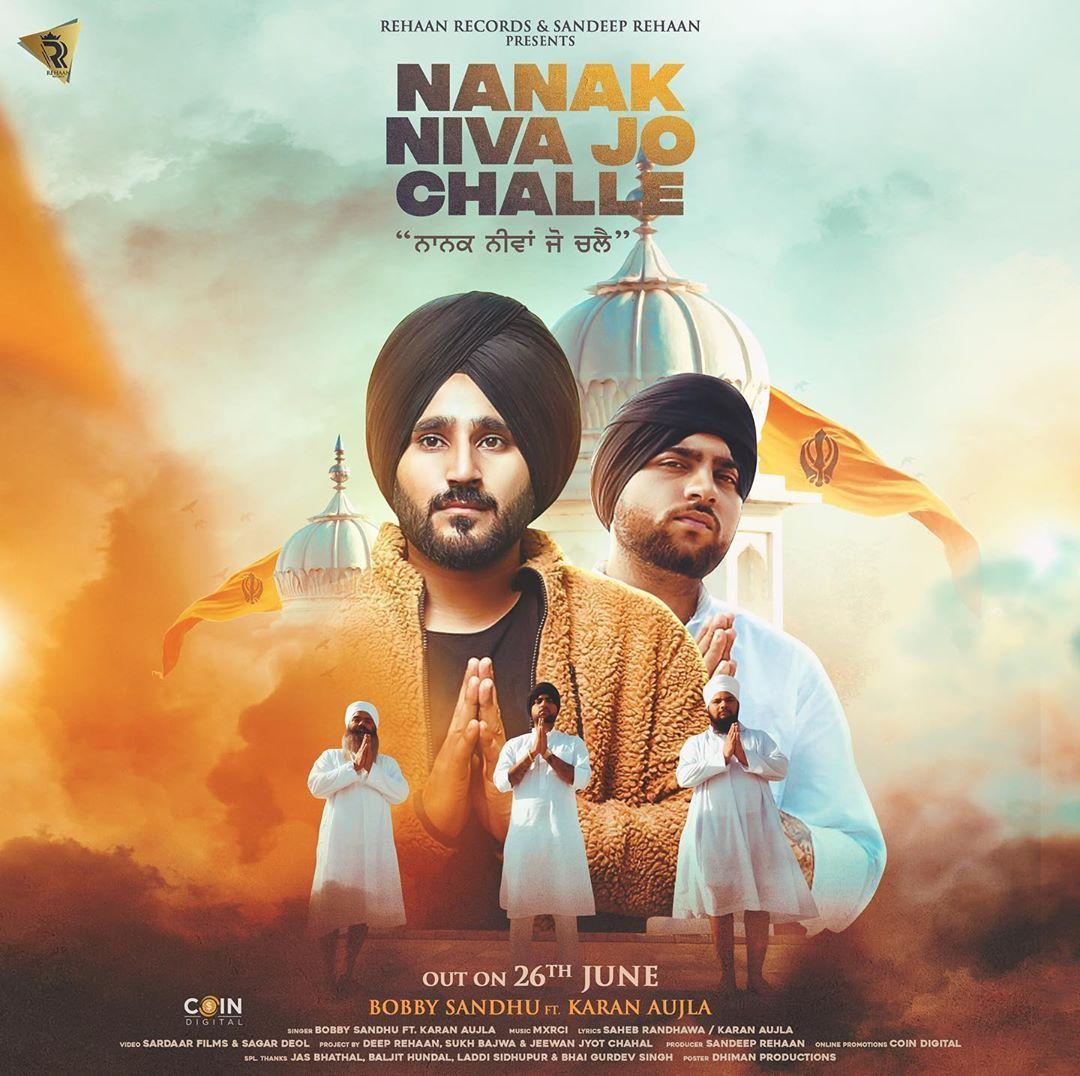 Bobby Sandhu Nanak Niva Jo Challe Karan Aujla Lyrics Status Download Di 2020 Bobby