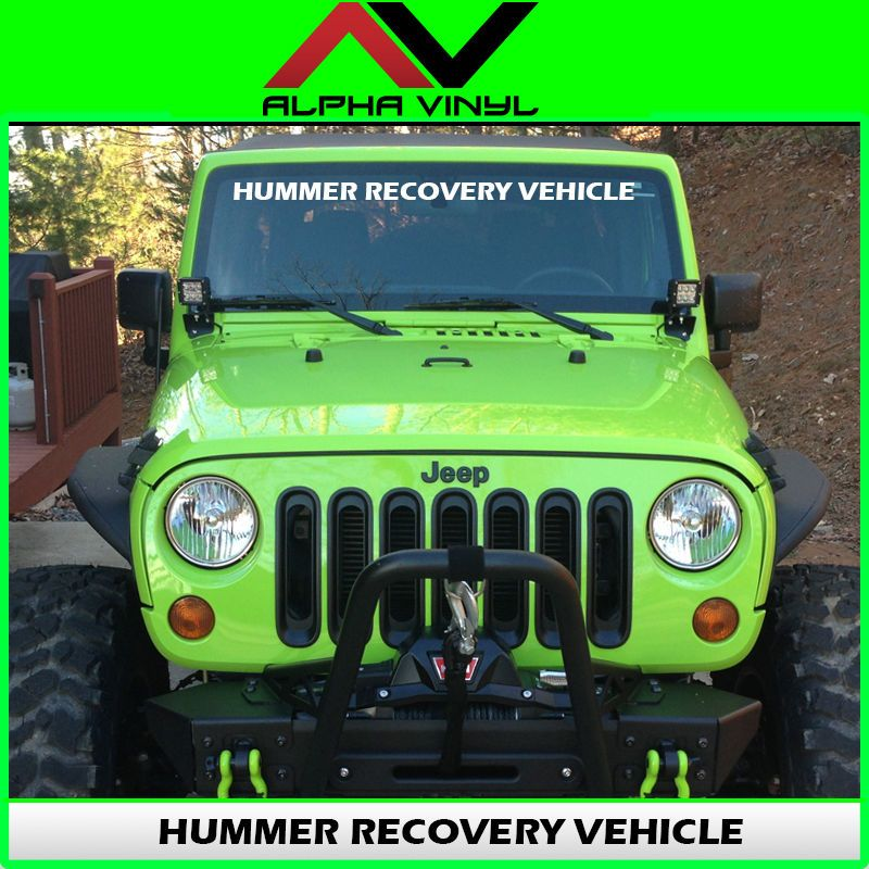 Details About Jeep Windshield Banner Hummer Recovery Vehicle Decal
