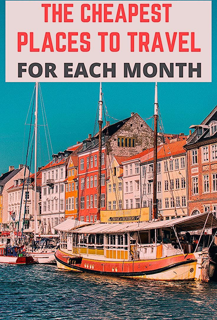 Photo of The Cheapest Places To Travel For Each Month Of The Year